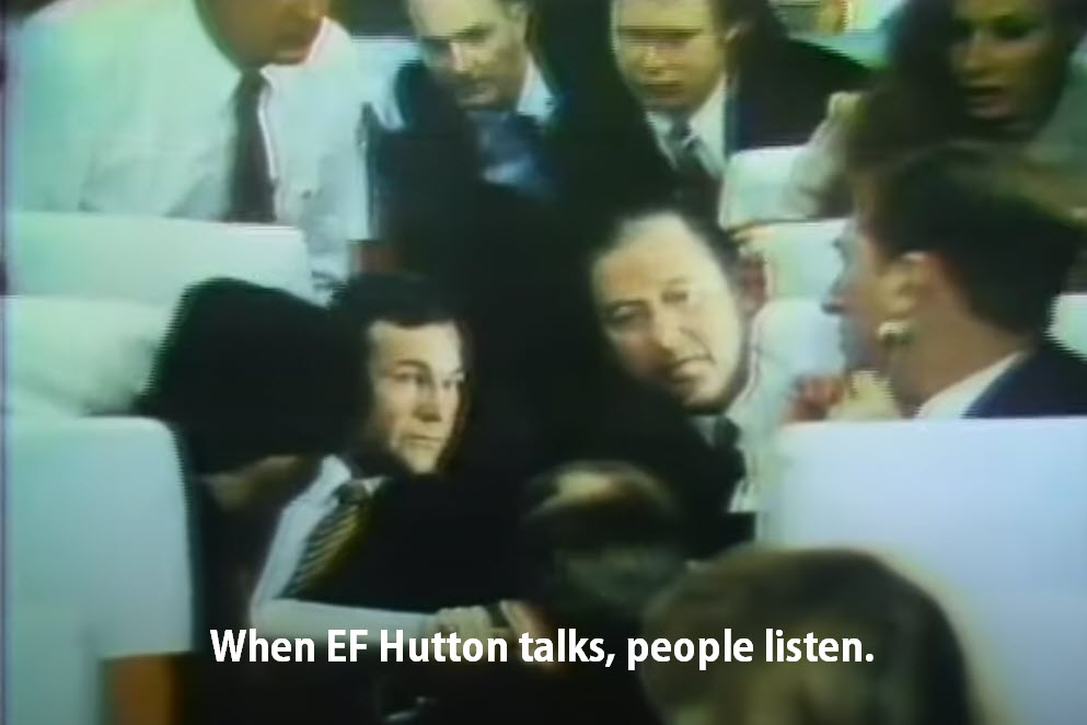 Vintage commercial screen image from EF Hutton tv ad.